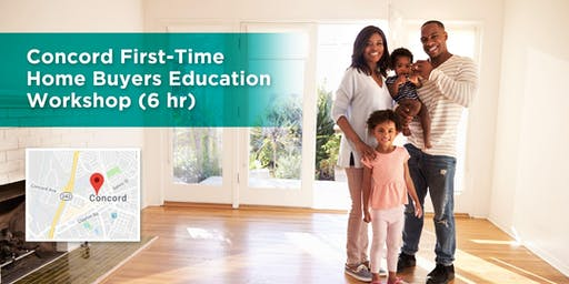 Concord First-Time Home Buyers Education Workshop (6 hr)