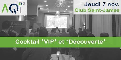 Cocktail *VIP*, *Découverte* des offres et Grande consultation billets