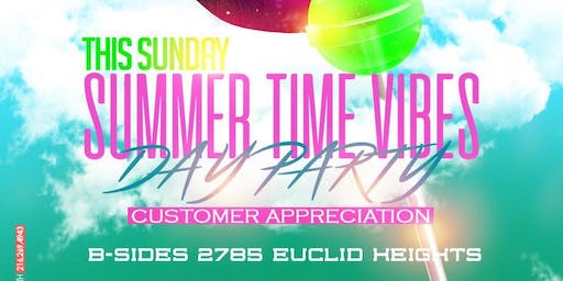"""Summer Time Vibes """"Day Party"""""""