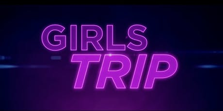 Movie Night- Girls Trip tickets