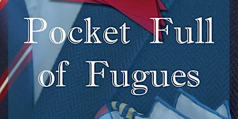 Pocket Full of Fugues