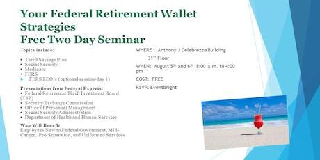 Federal Retirement Wallet Strategies tickets