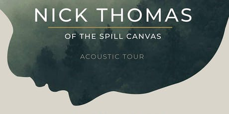 Nick Thomas of The Spill Canvas tickets
