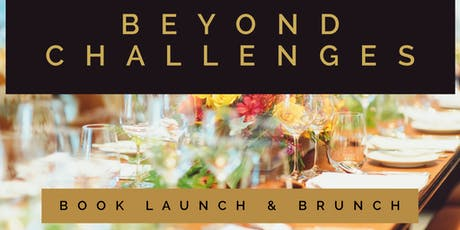 """Beyond Challenges"" Book Launch & Brunch tickets"