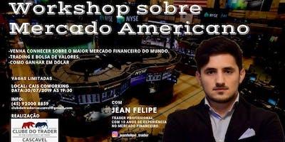WORKSHOP SOBRE MERCADO AMERICANO - BOLSA DE VALORES