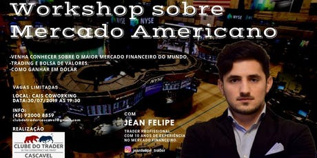 WORKSHOP SOBRE MERCADO AMERICANO - BOLSA DE VALORES ingressos