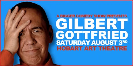 A Bigger Comedy Show Presents: Gilbert Gottfried tickets