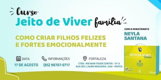 JEITO DE VIVER FAMILIA - Como criar filhos felizes e fortes emocionalmente [FORTALEZA/CE]