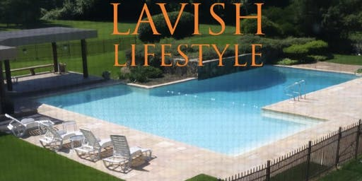 Lavish Lifestyle