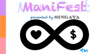 ManiFest Experience Presented by SINGATA tickets