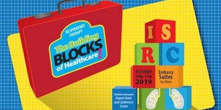 """Group Registration for RT Students...ISRC """"Respiratory Therapy: The Building Blocks of Healthcare!"""""""