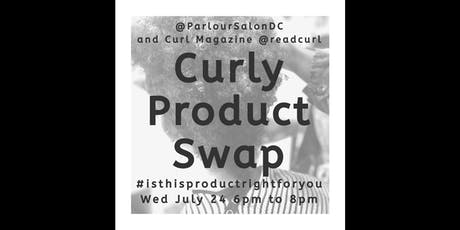 "Curly Product Swap ""Happy Hour"" with Curl Magazine tickets"