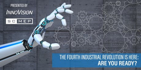 The Fourth Industrial Revolution Is Here: Are You Prepared?   tickets