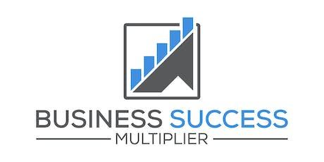 Business Success Multiplier - Business MasterMind Event tickets