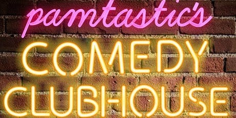 Pamtastic's Comedy Clubhouse tickets