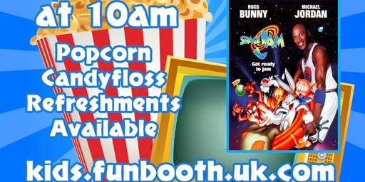 Funbooth - Kids Film Morning - Space Jam