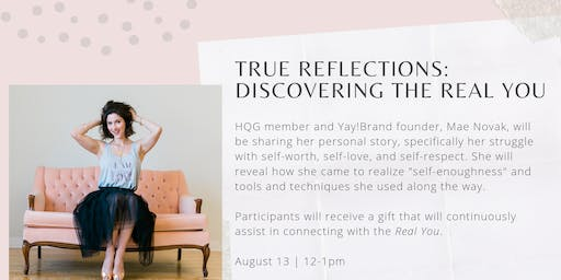 True Reflections: Discovering the Real You