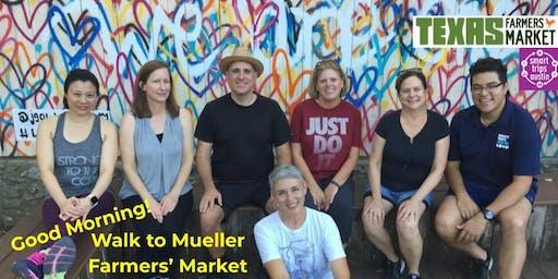 Smart Trips Austin: Smart Stroll to Mueller Farmers' Market