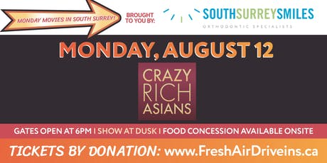 CRAZY RICH ASIANS - South Surrey Smiles Drive-In - (Charity) tickets