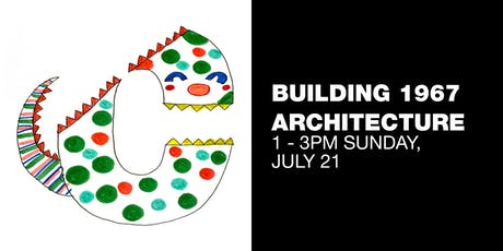 Contemporary Kids // Building 1967 Architecture tickets