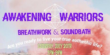 Awakening Warriors: Breathwork & Soundbath  tickets