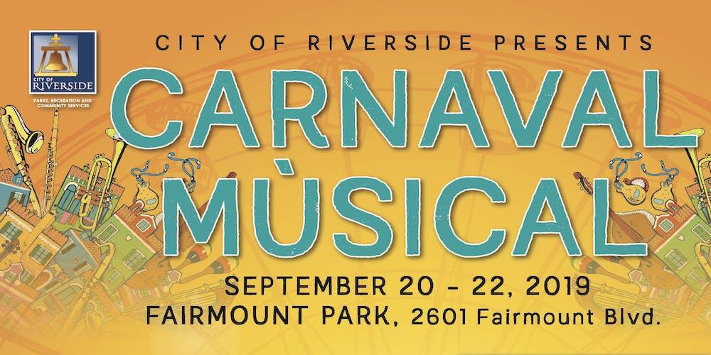 Fairmount Park Riverside California Map.Carnaval Musical