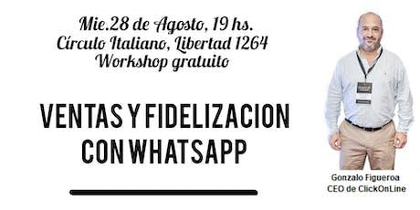 Ventas y fidelización con whatsapp entradas