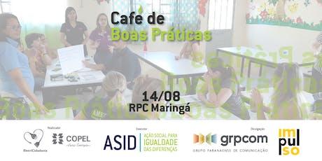 Café de Boas Práticas - Maringá ingressos