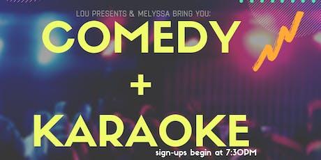 Comedy + Karaoke tickets