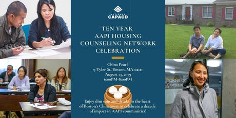 Ten Year AAPI Housing Counseling Network Celebration tickets