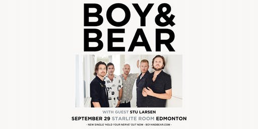 Boy & Bear: Hold Your Nerve Tour