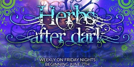 Herbs after dark