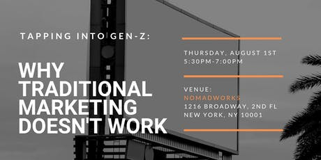 Tapping Into Gen Z: Why Traditional Marketing Doesn't Work tickets