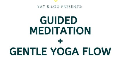 Guided Meditation and Yoga