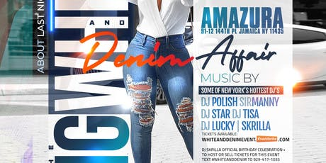 WHITE AND DENIM AFFAIR AT AMAZURA MEGA CLUB tickets
