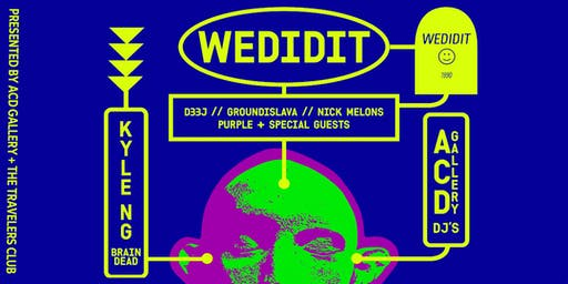 WEDIDIT x BRAIN DEAD [Presented by ACD Gallery + The Travelers Club]