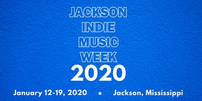 Jackson Indie Music Week 2020 Submission Fee