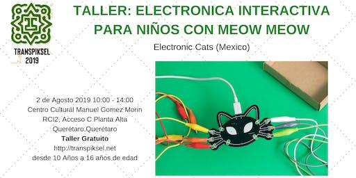 Electrónica interactiva para niños con MeowMeow