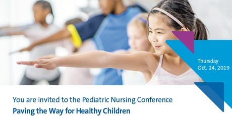 2019 Pediatric Nursing Conference tickets