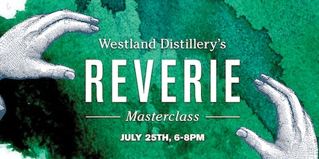 Reverie Master Class - Exploring The Art of Blending Whiskey tickets