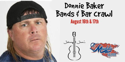Donnie Baker, Bands & Bar Crawl
