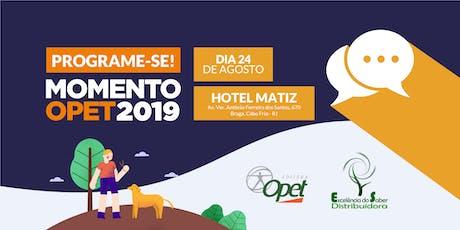 MOMENTO OPET 2019 ingressos