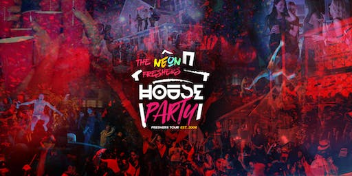 NEON Freshers House Party // Gloucestershire Freshers 2019