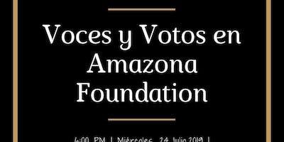 Voces y Votos en Amazona Foundation
