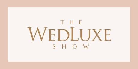 2020 WedLuxe Wedding Show tickets