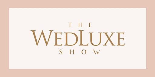 2020 WedLuxe Wedding Show