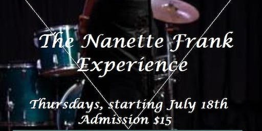 New Every Thursday TheQuarrySupperClub presents The Nanette Frank Experience
