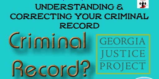 Understanding and Correcting Your Criminal Record