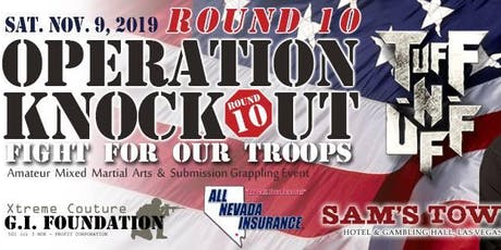 TUFF-N-UFF Operation Knockout Fight For Our Troops tickets