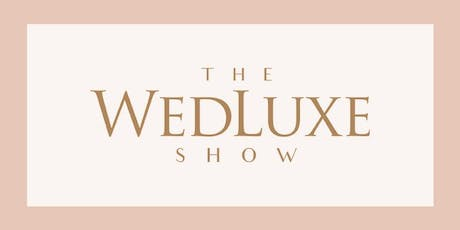 2020 WedLuxe Wedding Show | Industry Party tickets